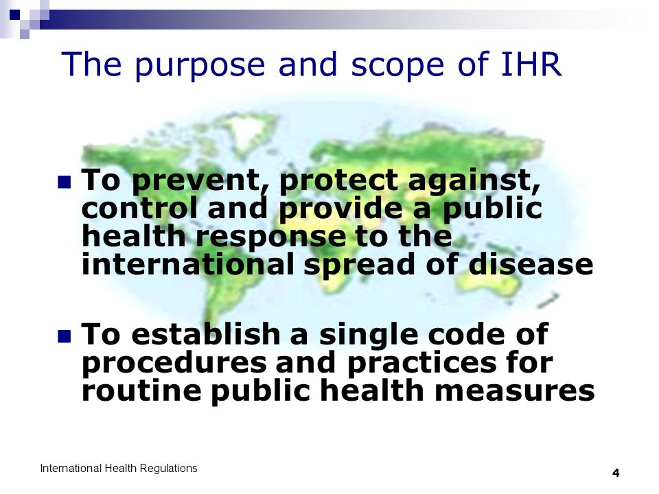 The purpose and scope of IHR