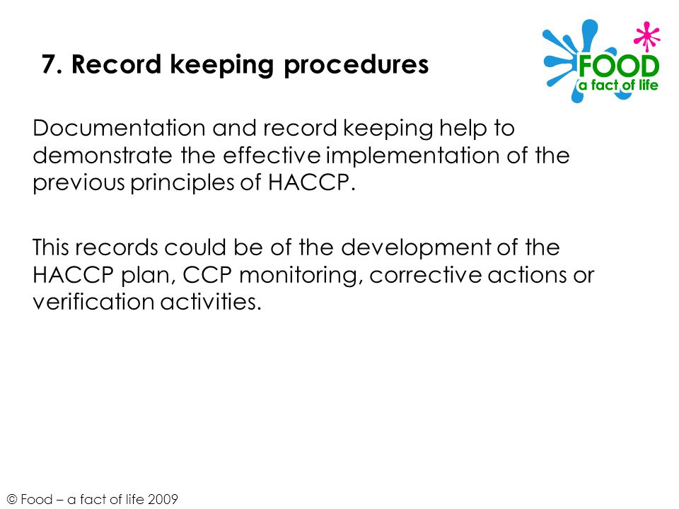 7. Record keeping procedures