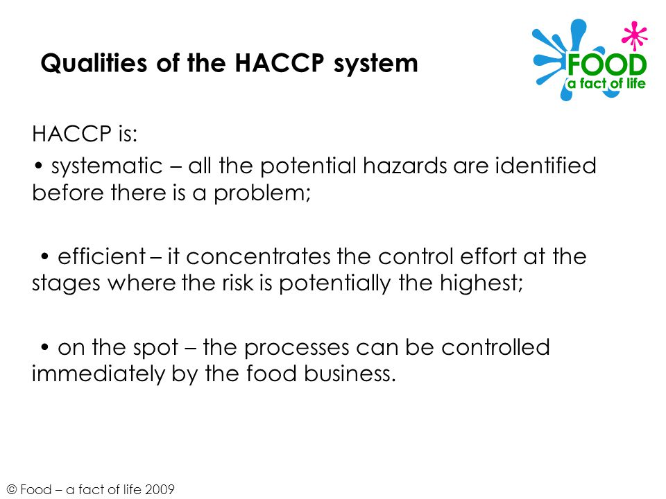 Qualities of the HACCP system