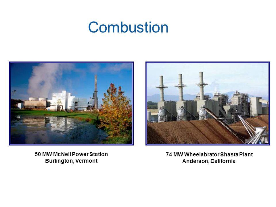 50 MW McNeil Power Station 74 MW Wheelabrator Shasta Plant