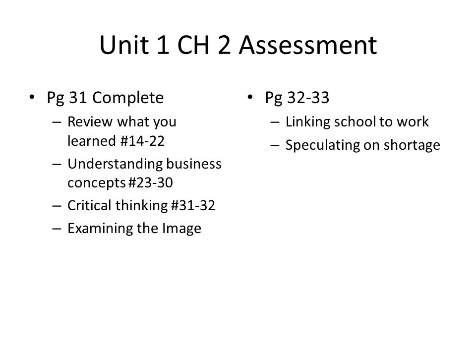 Unit 1 CH 2 Assessment Pg 31 Complete Pg 32-33