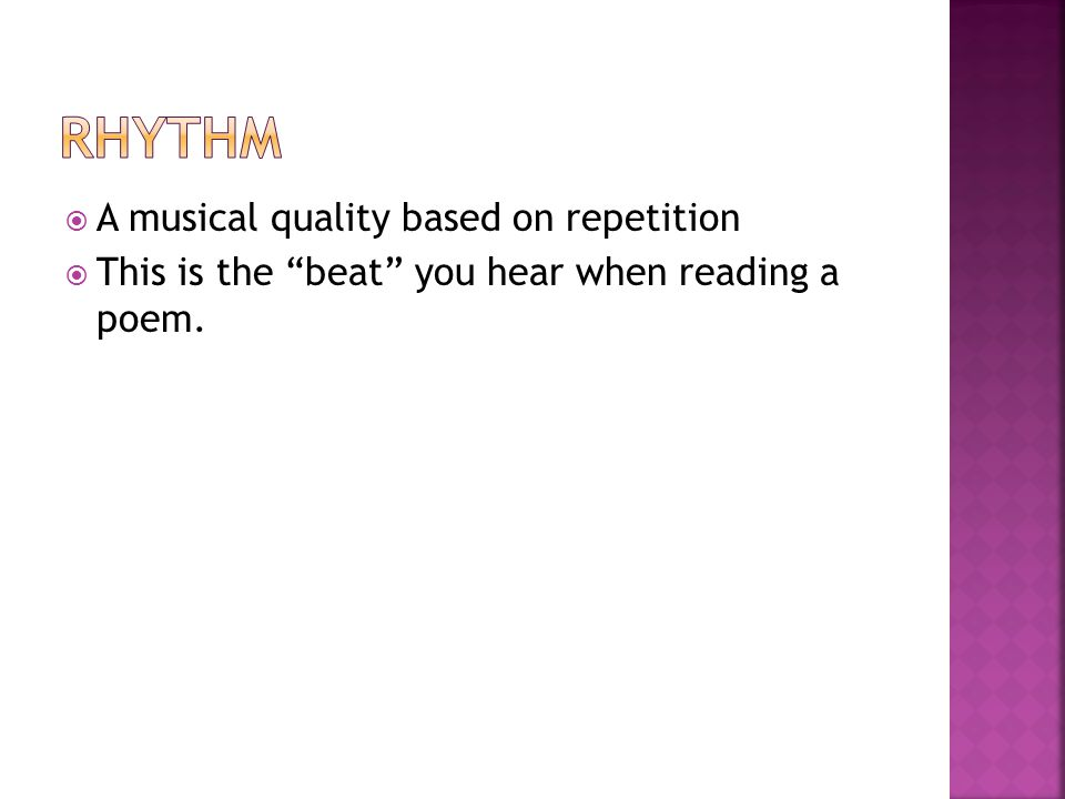Rhythm A musical quality based on repetition