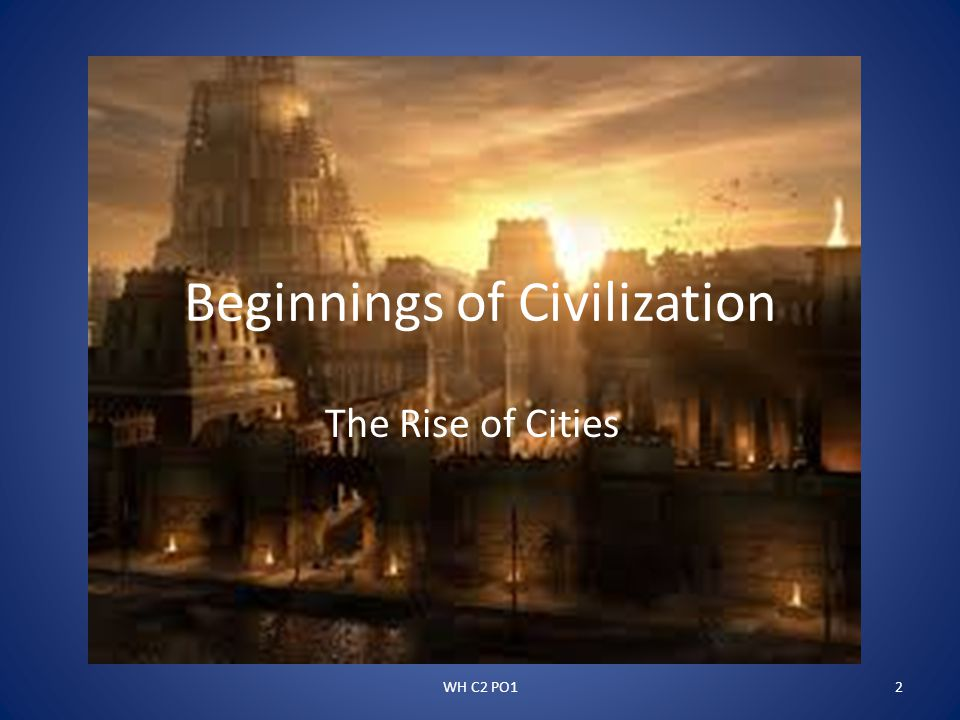 Beginnings of Civilization