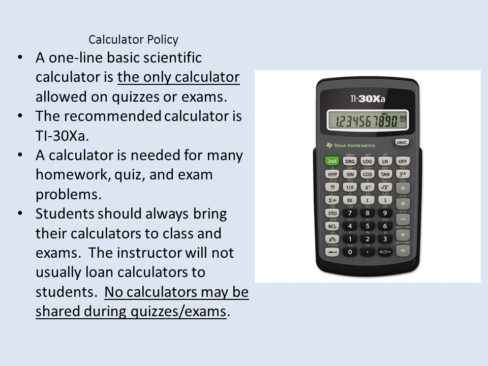 The recommended calculator is TI-30Xa.