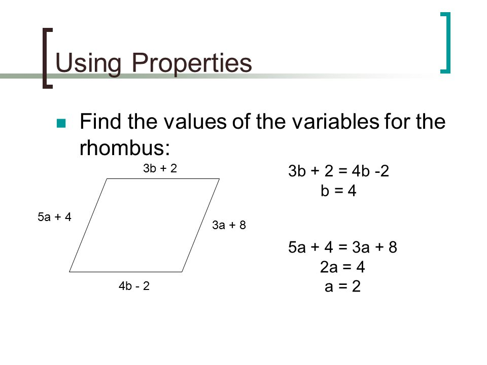 Using Properties Find the values of the variables for the rhombus: