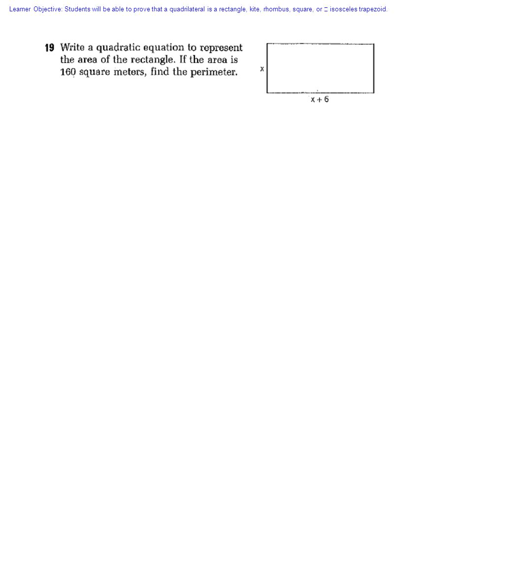 42 Learner Objective: Students Will Be Able To Prove That A Quadrilateral  Is A Rectangle Area Geometry How To Find The Perimeter