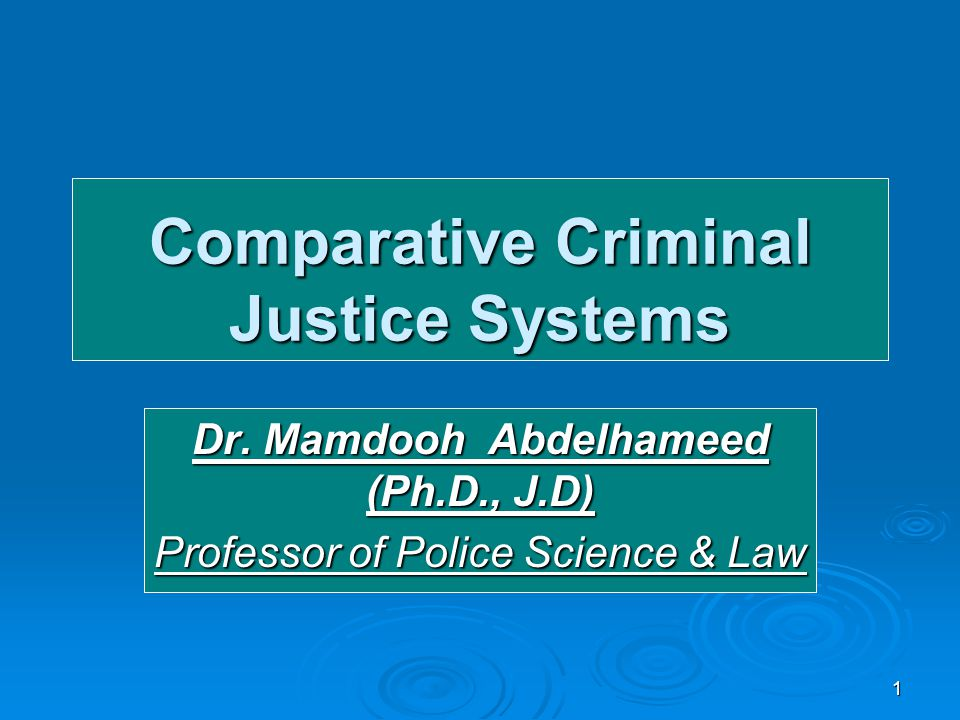 comparative criminal justice View test prep - cj311 comparative criminal justice wk 11 final exam from cj 311 at globe university, minneapolis mn comparative criminal justice wk 11 final exam 1.