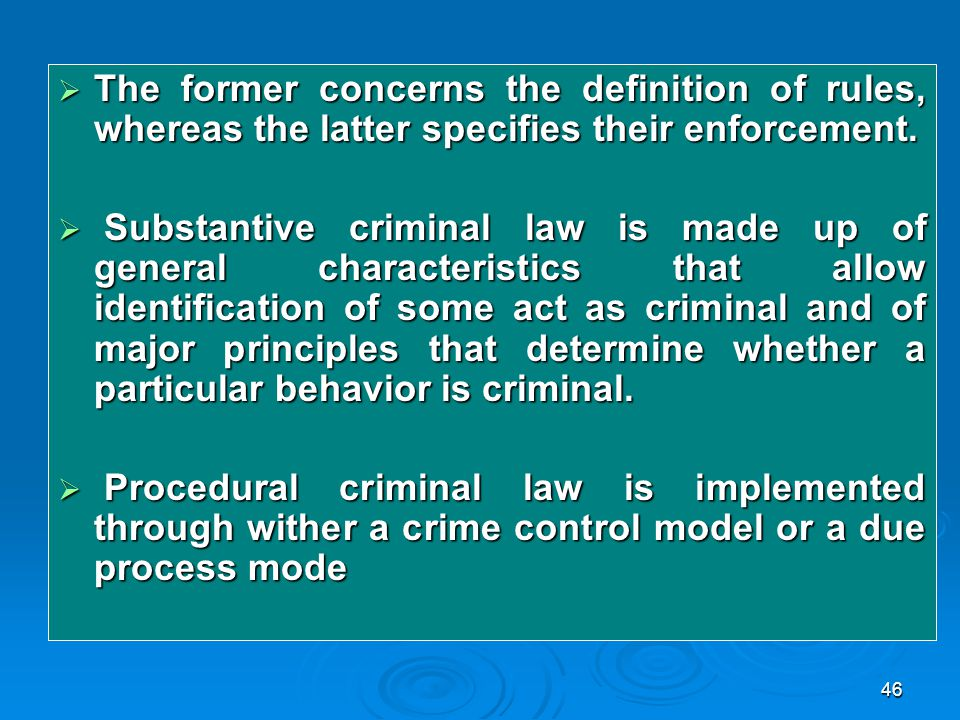 The characteristics of the criminal behavior