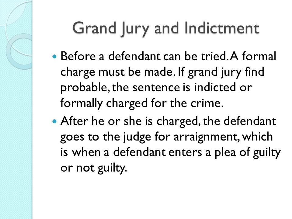 Grand Jury and Indictment