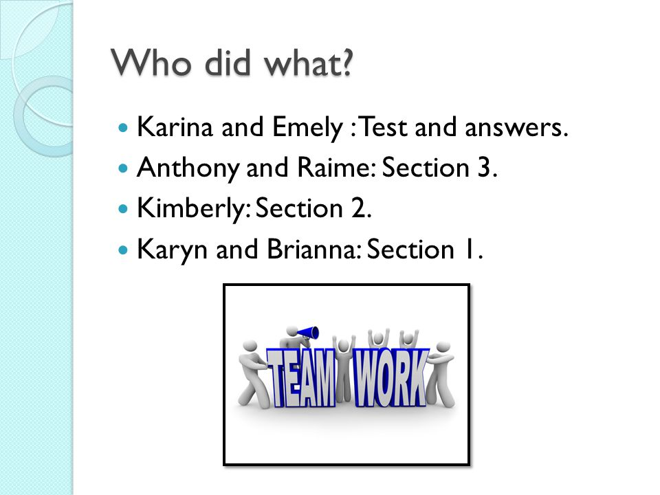 Who did what Karina and Emely : Test and answers.
