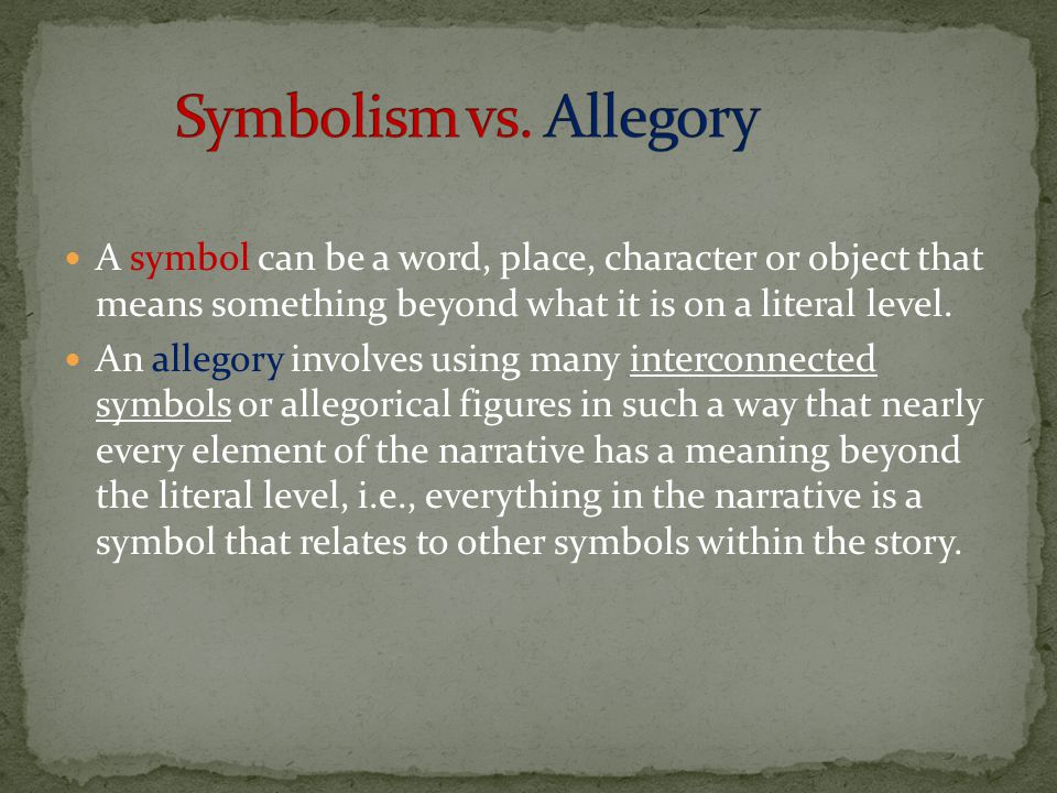 an allegory is symbolic narrative and Get an answer for 'what are the allegorical elements present in young goodman brown  as an allegory, the narrative of  to what extent is brown the symbolic.