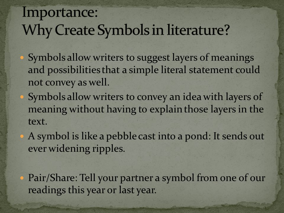 Why You Should Use Symbolism In Your Writing