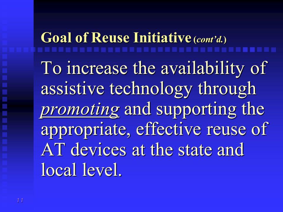Goal of Reuse Initiative (cont'd.)
