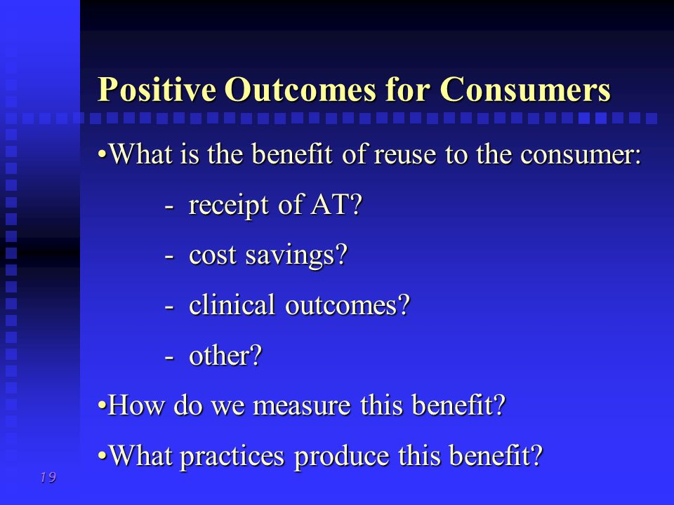 Positive Outcomes for Consumers