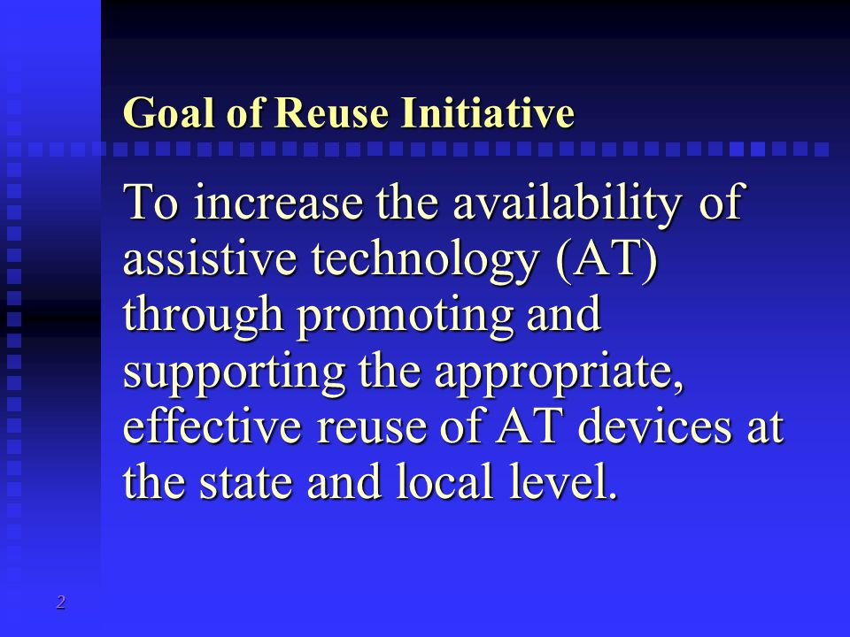 Goal of Reuse Initiative