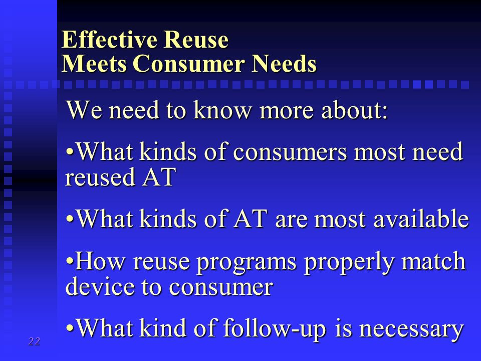 Effective Reuse Meets Consumer Needs