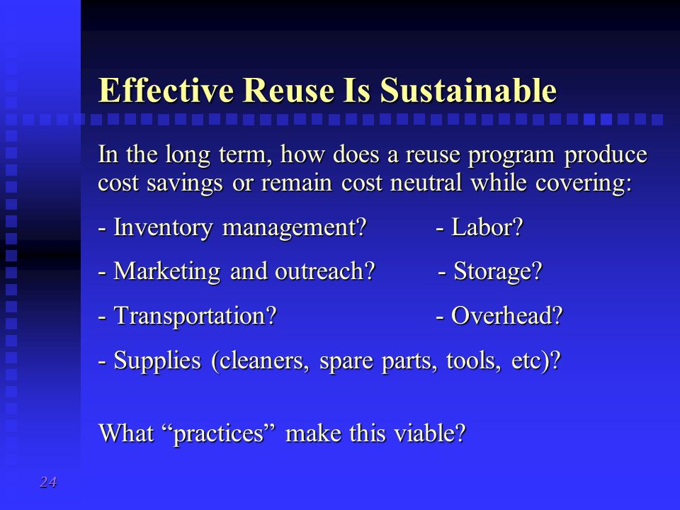 Effective Reuse Is Sustainable