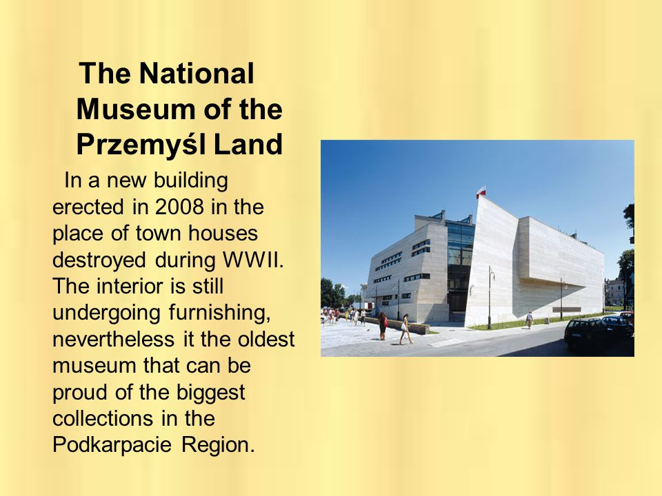 The National Museum of the Przemyśl Land