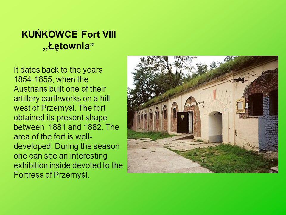 KUŃKOWCE Fort VIII ,,Łętownia