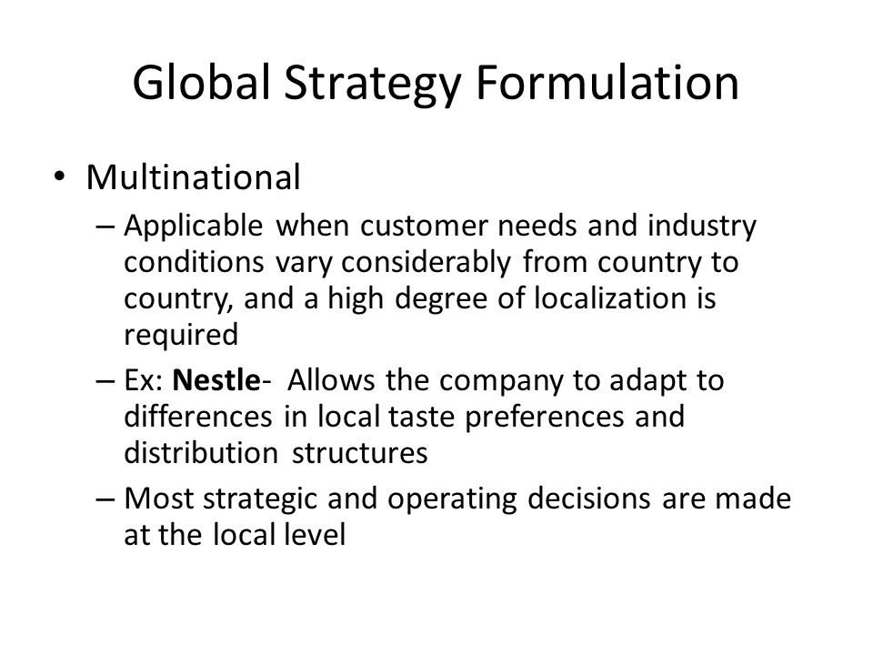formulation and implementation of strategies at nestle We actively engage with our clients in formulating corporate social responsibility strategies and policies related to sustainability, csr reporting, anti bribery and anti corruption issues and align these with existing values, taking into account their specific needs and objectives and enable them to grasp the competitive.