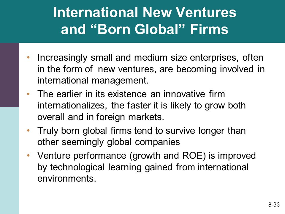 born global firms Chapter fulltext in this paper, i examine the development of scholarly research  on the phenomenon of born global firms i also make suggestions for scholars in .