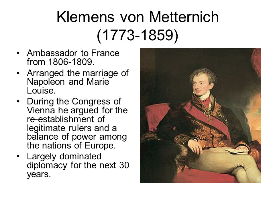 klemens von metternich Of metternich's plan at the congress of vienna solved a political problem  •klemens von metternich • balance of power •legitimacy • holy alliance.
