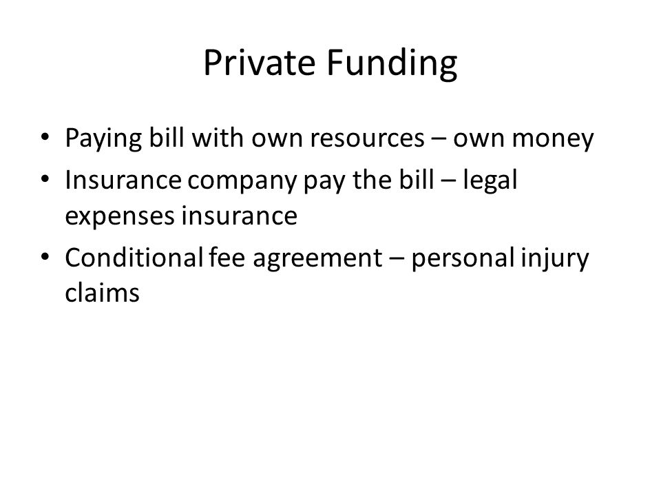 The legal profession other sources of advice and funding ppt 4 private platinumwayz
