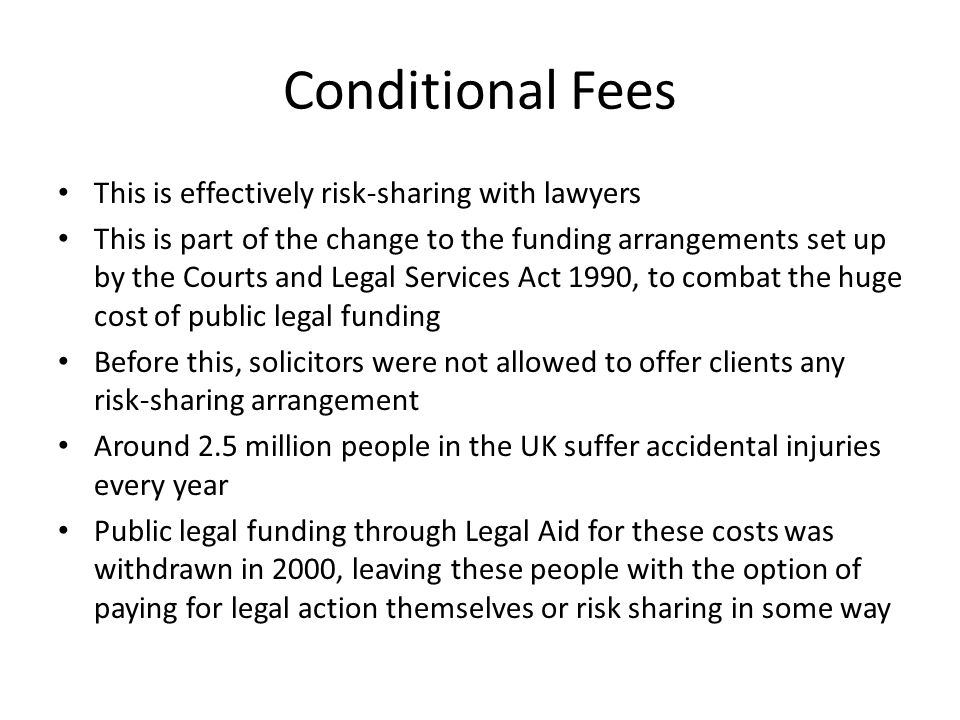 The legal profession other sources of advice and funding ppt 7 conditional fees platinumwayz