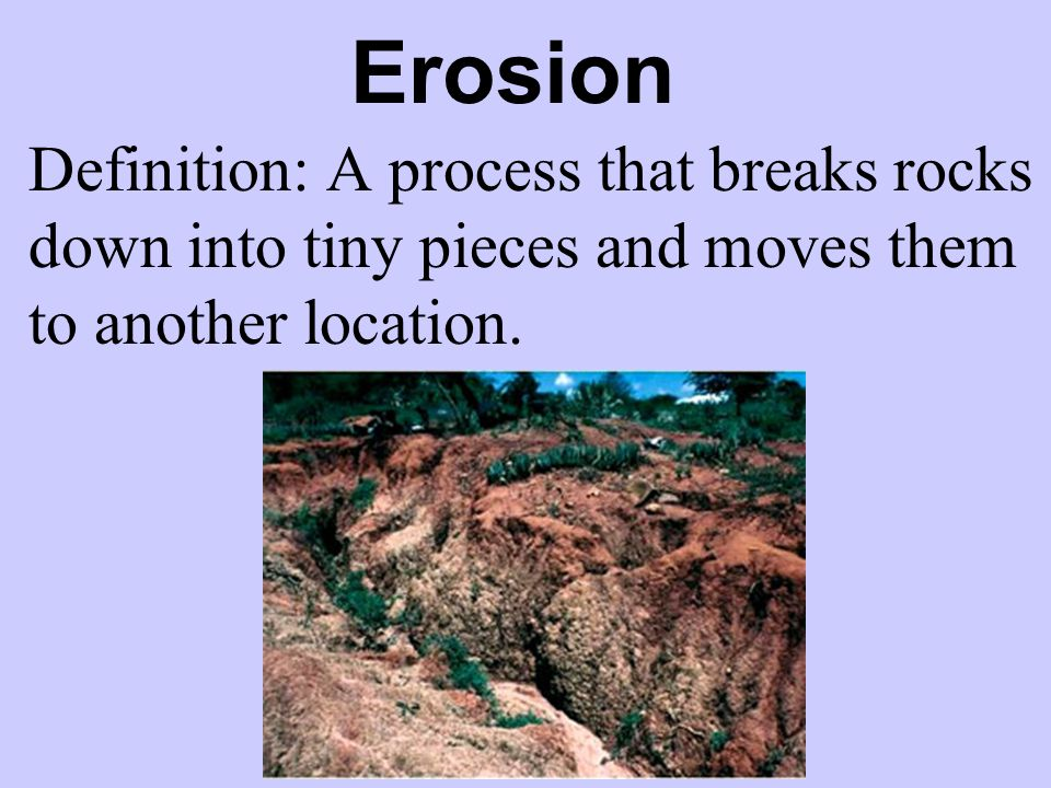 Physical processes mrs walker 4th grade ppt video for Soil erosion definition