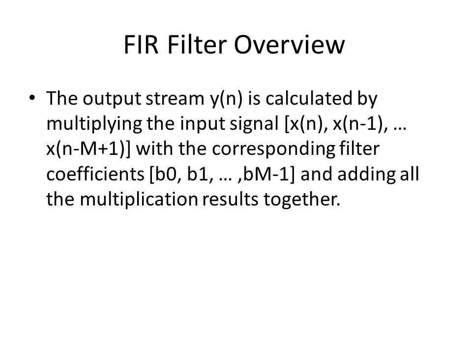 Filter Overview FIR
