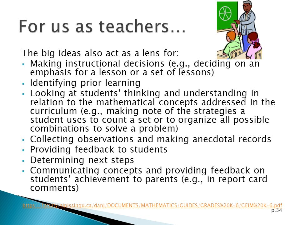 For us as teachers… The big ideas also act as a lens for:
