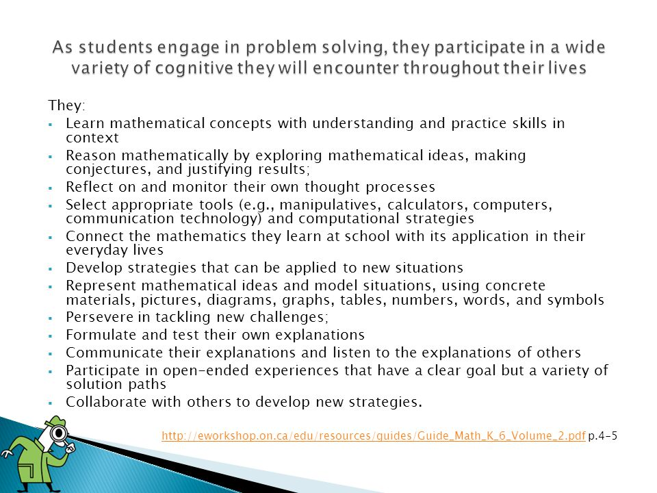As students engage in problem solving, they participate in a wide variety of cognitive they will encounter throughout their lives