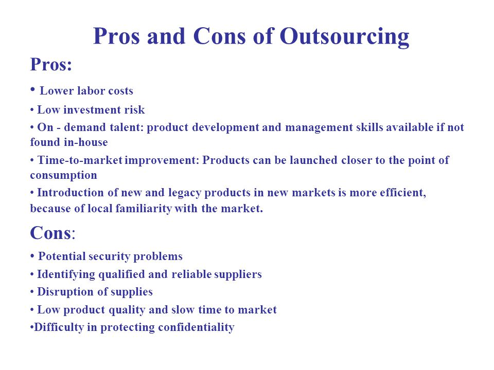The things usually are a effects regarding outsourcing?