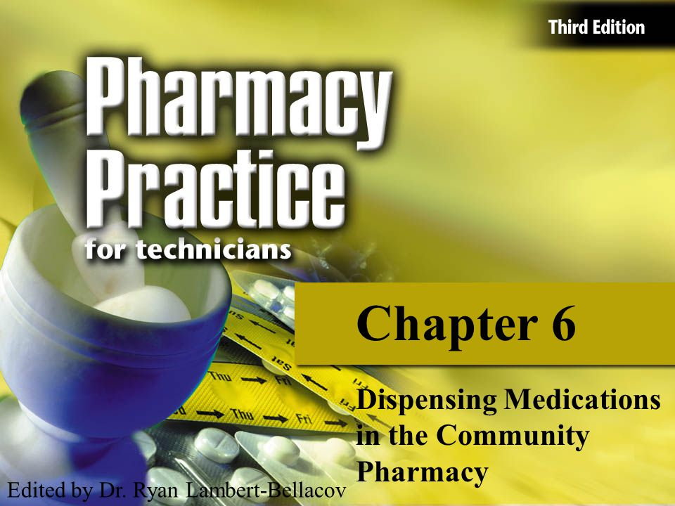 Chapter 6 Dispensing Medications in the Community Pharmacy