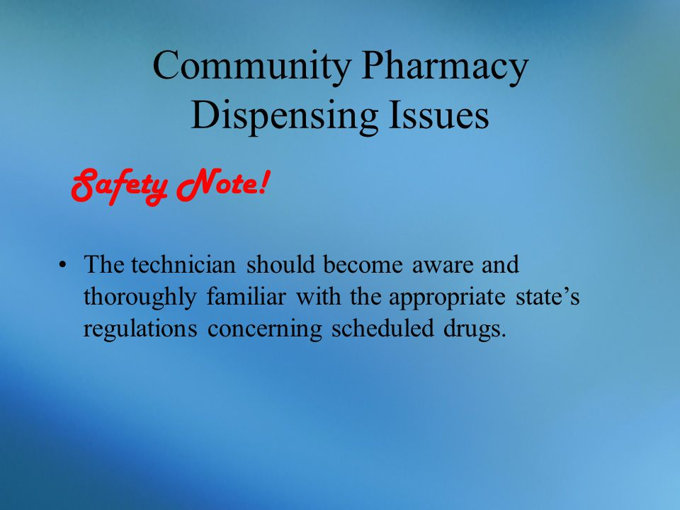 Community Pharmacy Dispensing Issues Safety Note!