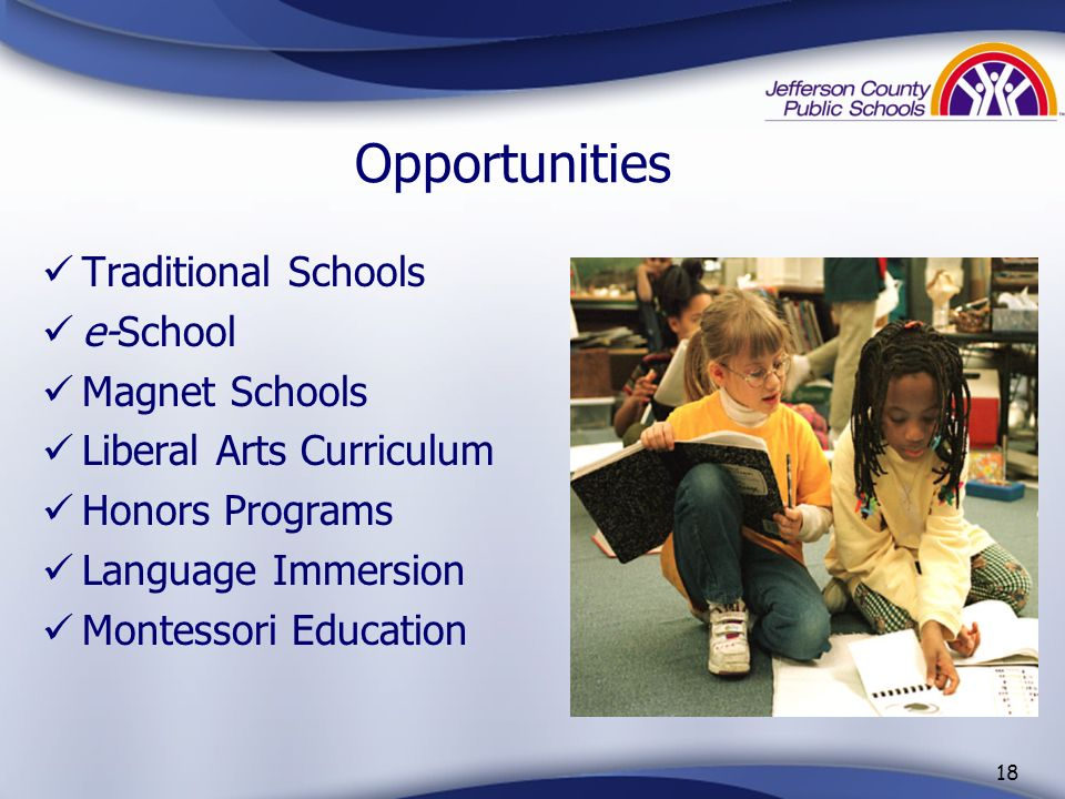 Opportunities Traditional Schools e-School Magnet Schools