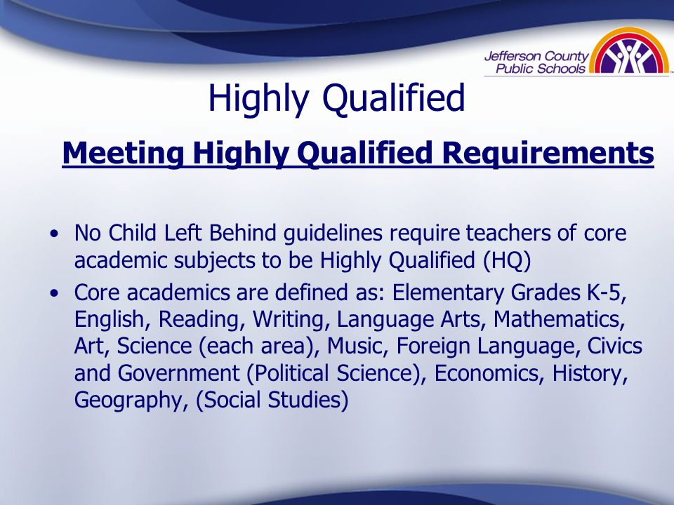 Meeting Highly Qualified Requirements