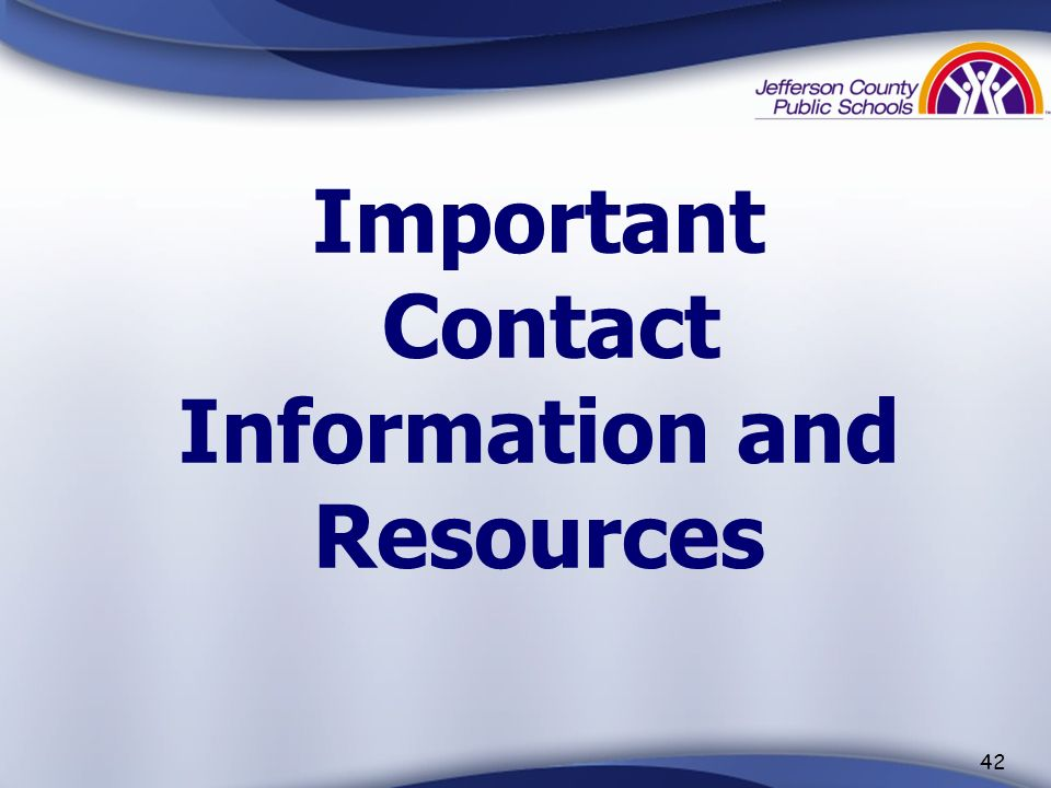 Important Contact Information and Resources