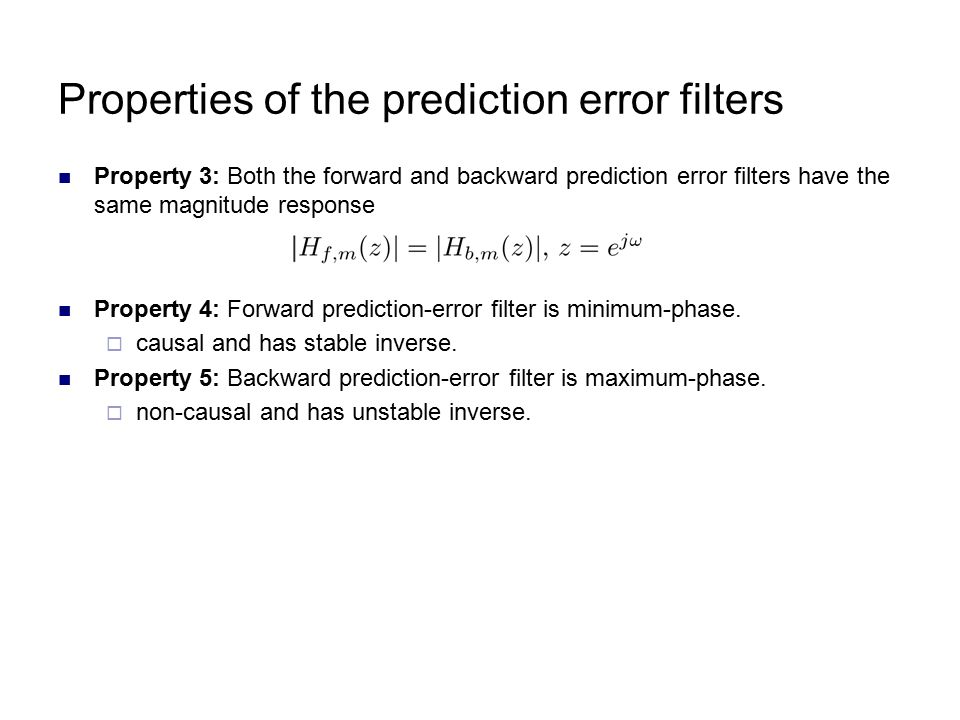 Properties of the prediction error filters