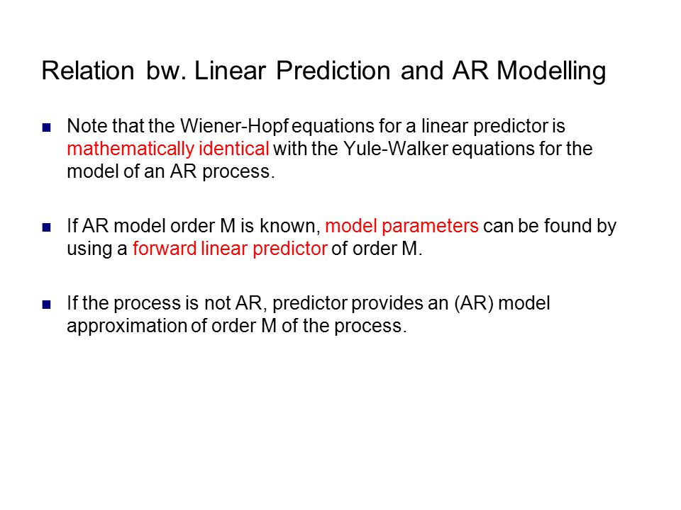 Relation bw. Linear Prediction and AR Modelling