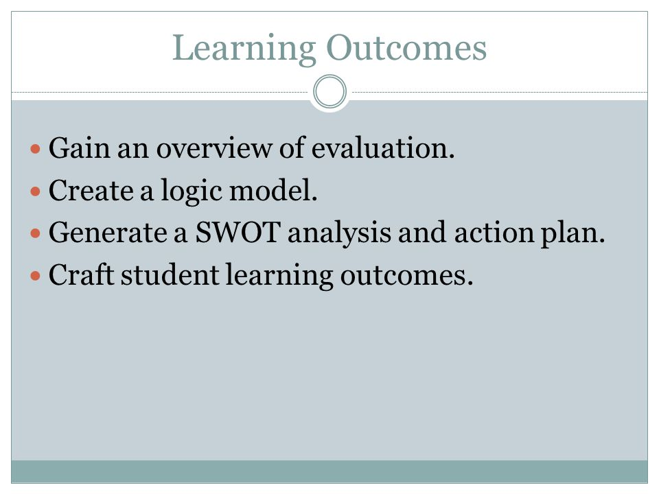 evaluation of learning outcomes in education Assessing student achievement of learning  assessing student achievement of learning outcomes  rubrics are consistent with outcomes-focused education and.