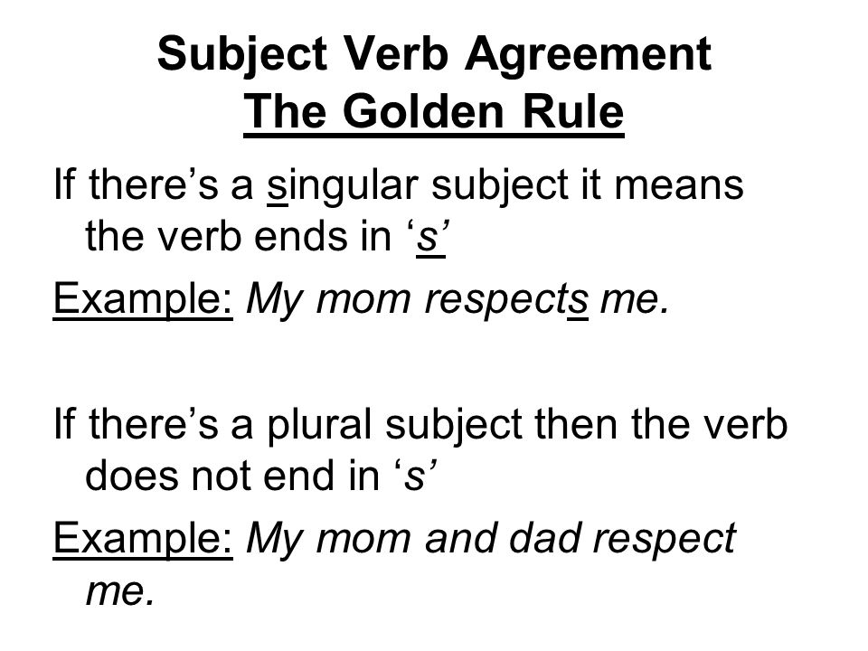 Subject Verb Agreement The Golden Rule Ppt Video Online Download