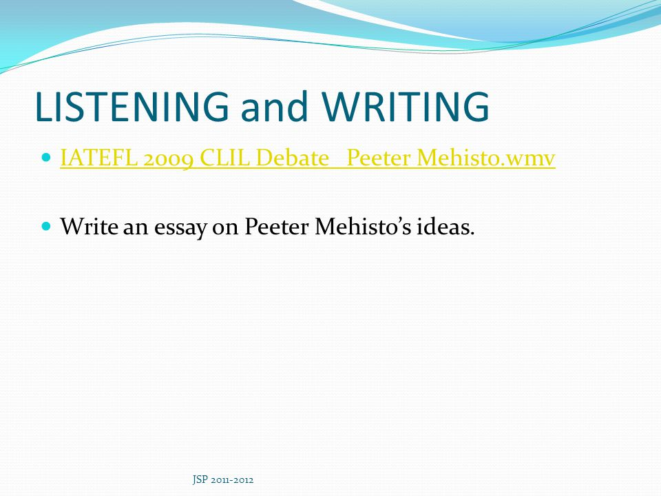LISTENING and WRITING IATEFL 2009 CLIL Debate Peeter Mehisto.wmv