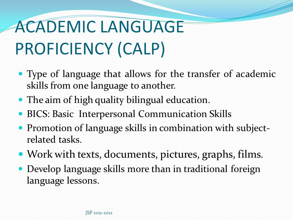 ACADEMIC LANGUAGE PROFICIENCY (CALP)