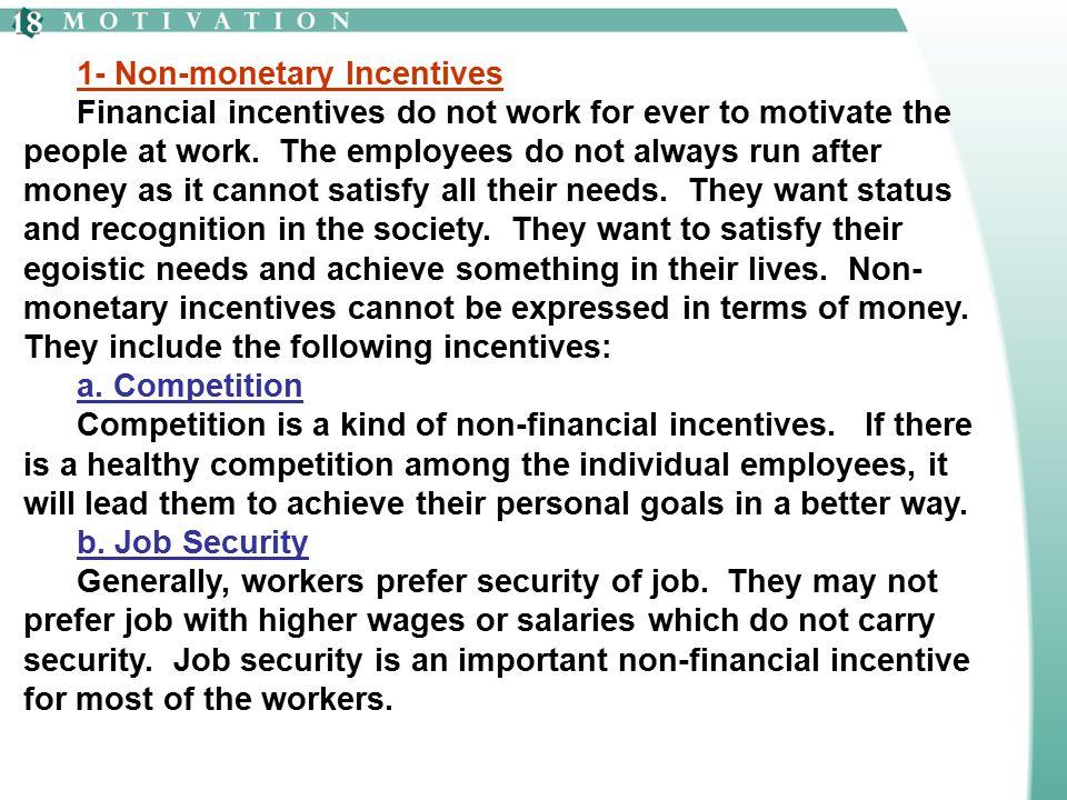 1- Non-monetary Incentives