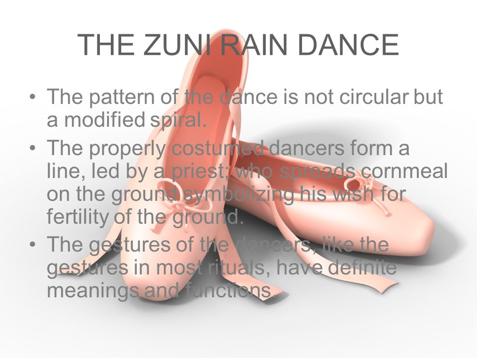 THE ZUNI RAIN DANCE The pattern of the dance is not circular but a modified spiral.