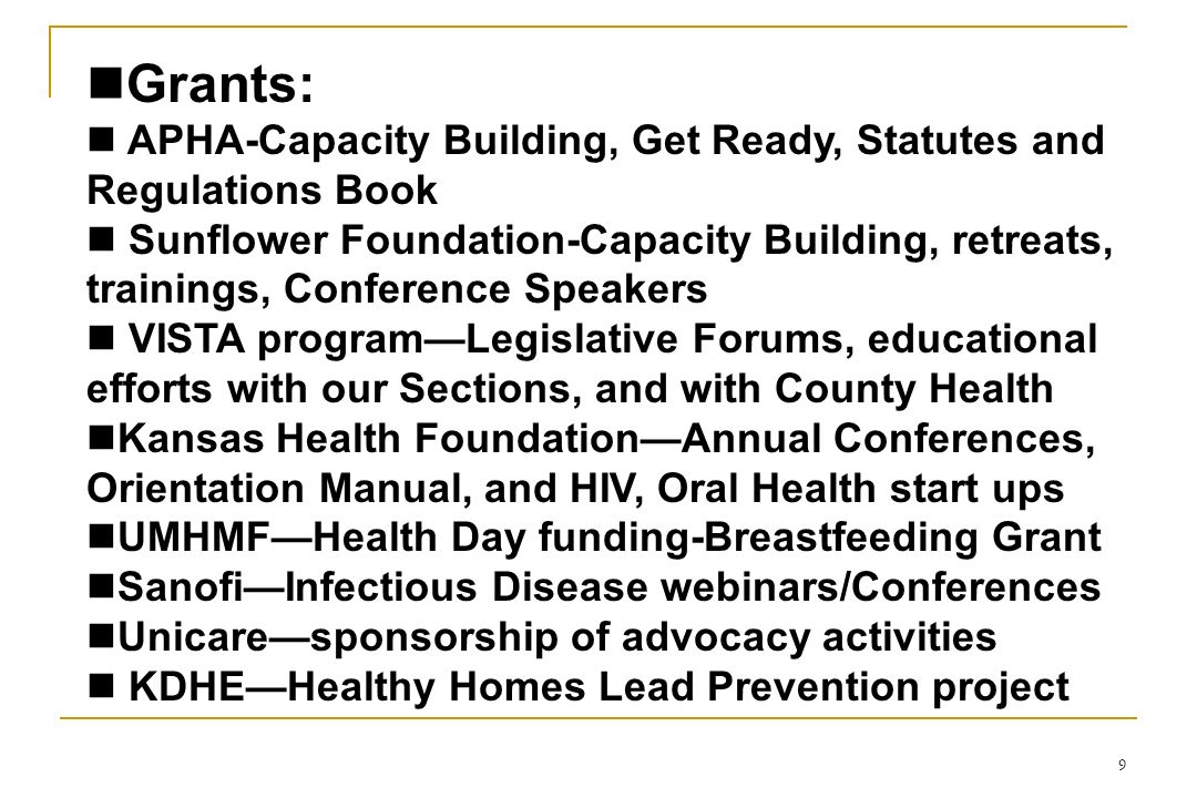 Grants: APHA-Capacity Building, Get Ready, Statutes and Regulations Book.