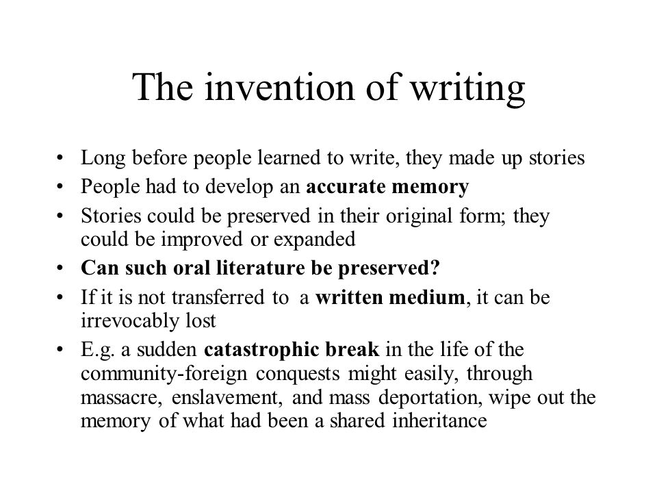 The invention of writing