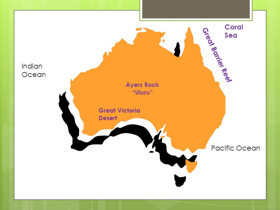 Coral Sea Great Barrier Reef Indian Ocean Pacific Ocean Ayers Rock