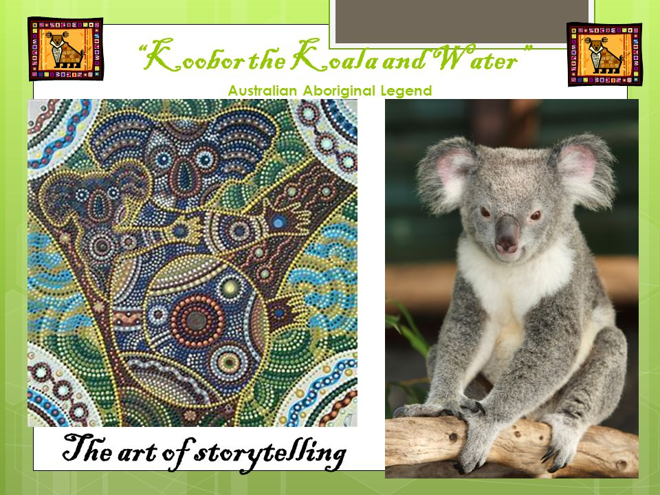 Koobor the Koala and Water Australian Aboriginal Legend